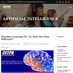 Machine Learning Vs AI How Are They Different