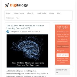 The 12 Best and Free Online Machine Learning Courses[2020] – Digitalogy