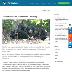 Blog – A Gentle Guide to Machine Learning