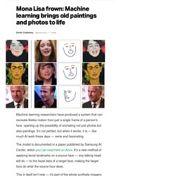Mona Lisa frown: Machine learning brings old paintings and photos to life
