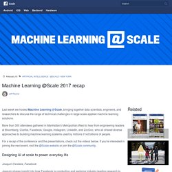 Machine Learning @Scale 2017 recap
