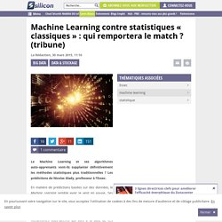 Machine Learning contre statistiques : le match