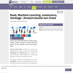 DaaS, Machine Learning, stockage : Amazon booste son Cloud