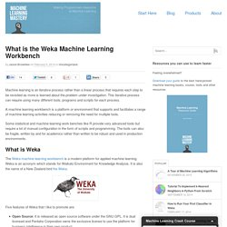 What is the Weka Machine Learning Workbench - Machine Learning Mastery