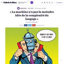 « La machine n'a pas la moindre idée de la complexité du langage »