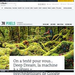On a testé pour vous… Deep Dream, la machine à « rêves» psychédéliques de Google