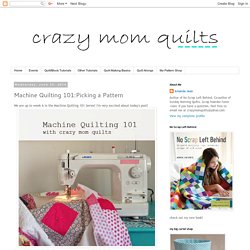 Machine Quilting 101:Picking a Pattern