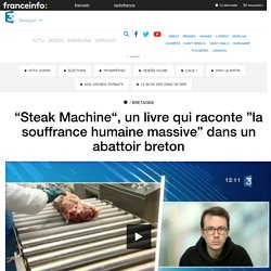 Steak Machine (France 3 région Bretagne)