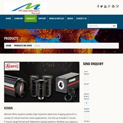 Machine Vision Singapore Kowa Machine Vision Lenses Dealer