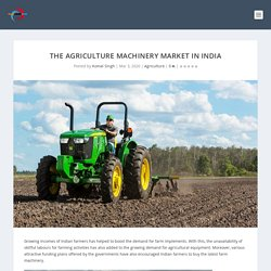 The Agriculture Machinery Market in India