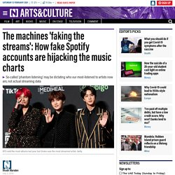 THENATIONALNEWS 03/07/19 The machines 'faking the streams': How fake Spotify accounts are hijacking the music charts