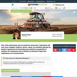 Machines agricoles : quelles sont les innovations de demain?