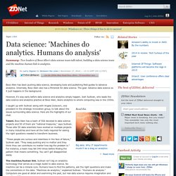 Data science: 'Machines do analytics. Humans do analysis'