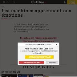 Les machines apprennent nos émotions - Les Echos
