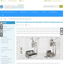 Blogs - New Churro Machines are Available to Sell in Twothousand.com