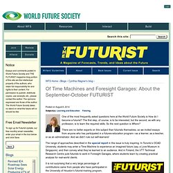 Of Time Machines and Foresight Garages: About the September-October FUTURIST