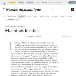 Machines hostiles, par Jean-Noël Lafargue (Le Monde diplomatique, juillet 2011)