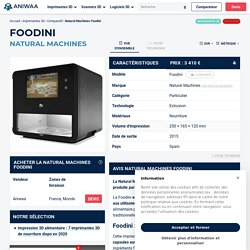Avis Natural Machines Foodini - imprimante 3D de nourriture