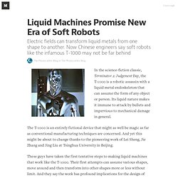Liquid Machines Promise New Era of Soft Robots — The Physics arXiv Blog