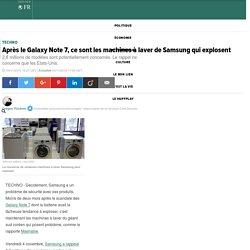 Après le Galaxy Note 7, ce sont les machines à laver de Samsung qui explosent
