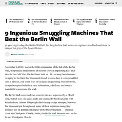 9 Machines That Beat the Berlin Wall
