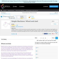 Simple Machines: Wheel and Axel Tutorial