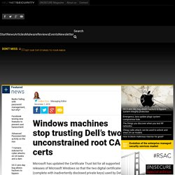 Windows machines stop trusting Dell's two unconstrained root CA certs - Help Net Security