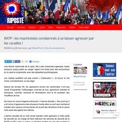 RATP : les machinistes condamnés à se laisser agresser par les racailles !