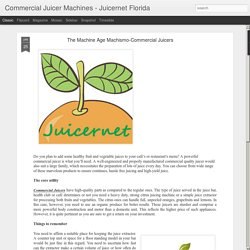 Commercial Juicer Machines - Juicernet Florida