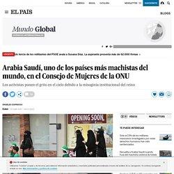 Arabia Saudí, uno de los países más machistas del mundo, en el Consejo de Mujeres de la ONU