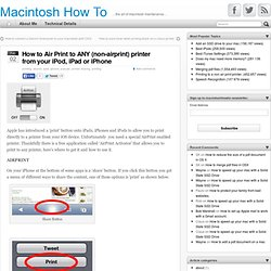 How to Air Print to ANY printer from your iPod, iPad or iPhone