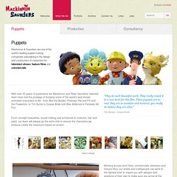 Mackinnon & Saunders Ltd. - Puppet Making and Animation Production