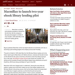 Macmillan to launch two-year ebook library lending pilot