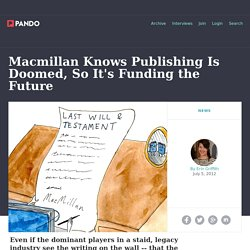 Macmillan Knows Publishing Is Doomed, So It's Funding the Future