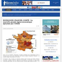 Mâcon Infos - Le Web Journal du Mâconnais - BOURGOGNE-FRANCHE-COMTÉ : La nouvelle grande région économique épluchée par l'INSEE