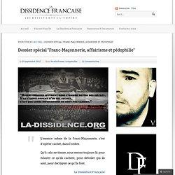 """Dossier spécial """"Franc-Maçonnerie, affairisme et pédophilie"""""""