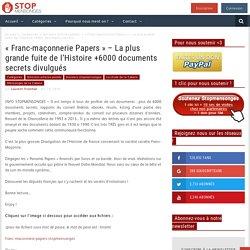 «Franc-maçonnerie Papers» – La plus grande fuite de l'Histoire +6000 documents secrets divulgués