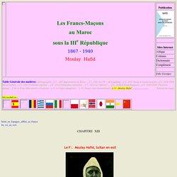 Moulay Hafid sultan & Franc-maçon