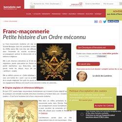 Franc-maçonnerie - Petite histoire d'un Ordre méconnu - Herodote.net