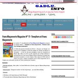 Franc-Maçonnerie Magazine N° 17 : Templiers et Franc- Maçonnerie