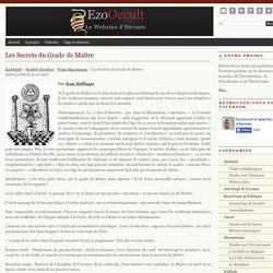Les Secrets du Grade de Maître « Franc-Maçonnerie « Sociétés Secrètes