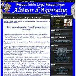 Lien ou non lien entre Franc-Maçonnerie et Templiers - alienor.pertuis.over-blog.com