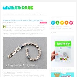 {macramé: half knot spiral} washer & wingnut bracelet