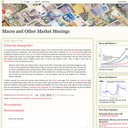 Macro and Other Market Musings: It Was the Saving Glut?