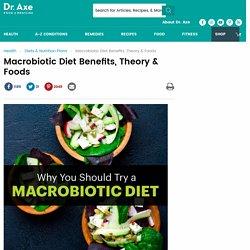 Macrobiotic Diet Benefits, Theory & Foods