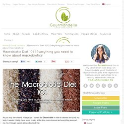 Everything you need to know about macrobiotics!