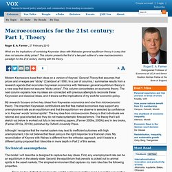 Macroeconomics for the 21st century: Part 1, Theory