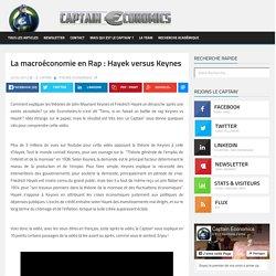 La macroéconomie en Rap : Hayek versus Keynes