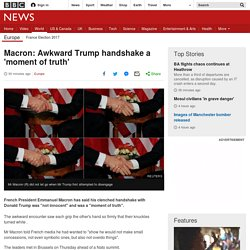 Trump handshake 'not innocent' - Macron