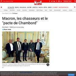 """Macron, les chasseurs et le """"pacte de Chambord"""""""